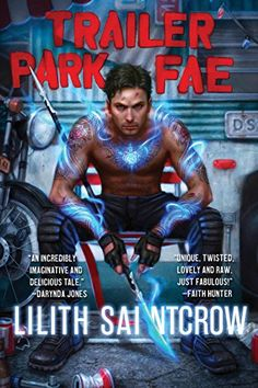 Trailer Park Fae (Gallow and Ragged) by Lilith Saintcrow http://www.amazon.com/dp/B00O7X61MW/ref=cm_sw_r_pi_dp_cHhBvb1R32AWW