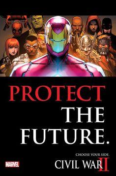 """Protect the Future. Change the Future. #CivilWarII"