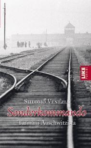 Sonderkommando - tarinani Auschwitzista (p) | Kirjat | Like Kustannus