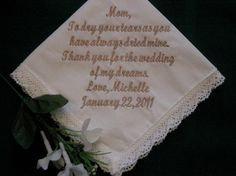 """""""To dry your tears as you have always dried mine. Thank you for the wedding of my dreams."""""""