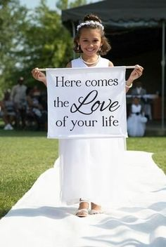 Here Comes the Love of Your Life Here Comes the Bride Banner Fl ower Girl Sign Ring Bearer Sign Ideas