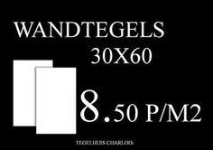 ≥ wandtegels 30x60 voor maar 8,50 per/m2 - Tegels - Marktplaats.nl tegelhuis charlois rotterdam