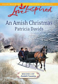 """""""An Amish Christmas"""" (Brides of Amish Country) by Patricia Davids"""