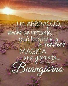 A hug even if virtual is enough to make any sa magical day . Italian Memes, Italian Quotes, Good Morning Good Night, Good Morning Quotes, Italian Greetings, Sweet Hug, Italian Phrases, Italian Language, Learning Italian
