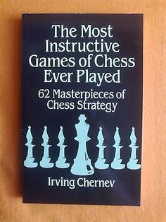 The most #instructive #games of chess ever #played:   62 masterpieces of chess,  View more on the LINK: http://www.zeppy.io/product/gb/2/291662242231/