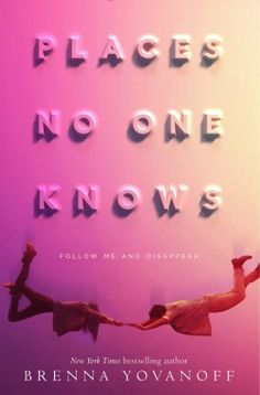 places-no-one-knows brenna yovanoff book review
