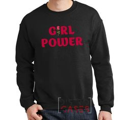 girl power rose Sweatshirt girl power rose sweater | Distrocases.com - awesome phone cases    Get it here => https://distrocases.com/product/girl-power-rose-sweatshirt-girl-power-rose-sweater/