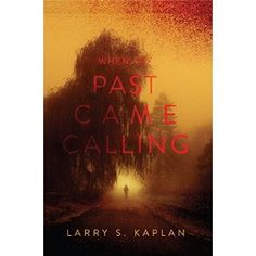 #Book Review of #WhenthePastCameCalling from #ReadersFavorite - https://readersfavorite.com/book-review/35932  Reviewed by Dawn Lewis for Readers' Favorite  When the Past Came Calling by Larry S. Kaplan is a mystery thriller that will keep you turning the pages. David Miller is a personal injury lawyer that the FBI recruits to help with a missing person's case. Do you take the call from your past? David Miller did. David Miller's past came to haunt him and he had to forgive an old friend to…