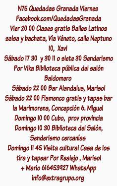 Quedadas Granada Amistad. Senderismo, flamenco, pub, solidaridad, paseos, bailes. Salsa. Bachata, Sierra Nevada, Vega, Alpujarra,  valle de Lecrín, Conchar,   N75 Quedadas Granada Viernes   Facebook.com/QuedadasGranada  Vier 20 00 Clases gratis Bailes Latinos salsa y bachata, Vía Véneto, calle Neptuno 10,  Xavi   Sábado 17 30  y 30 11 o siete 30 Senderismo Por Vika Biblioteca pública del salón Baldomero   Sábado 22 00 Bar Alandalus, Marisol Sábado 22 00 Flamenco gratis y tapas bar la…