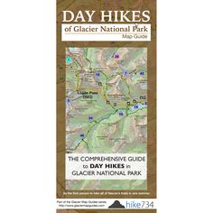 Day Hikes of Glacier National Park Map Guide. Christmas gift ideas for guys!