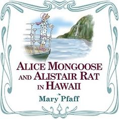 "Another must-listen from my #AudibleApp: ""Alice Mongoose and Alistair Rat in Hawaii"" by Mary Pfaff, narrated by Rebekah Amber Clark."