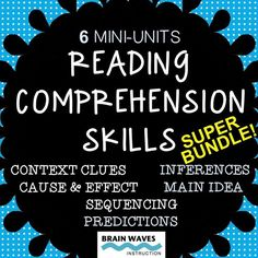 Save BIG with this bundle of reading comprehension skills mini-units --- Making Inferences, Finding the Main Idea, Making Predictions, Context Clues, Sequencing, and Cause and Effect!  This bundle includes six 3-day mini-units.  Perfect when taught in suc