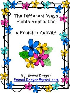 This worksheet describes the parts of the flower students color the help your students learn differentiate and remember the different ways plants reproduce spores fandeluxe Images
