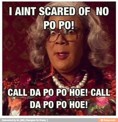 Madea Humor, Madea Funny Quotes, Movie Quotes, Funny Jokes, Humorous Quotes, Funny Insults, Sarcasm Quotes, Funny Sarcasm, Bitch Quotes