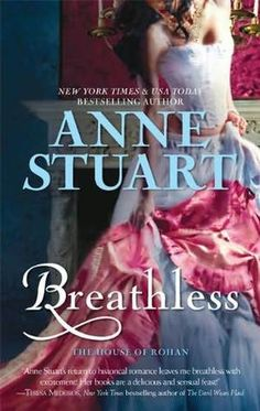 One of my faves from Anne Stuart. Dark, tortured hero and sassy heroine - perfect.