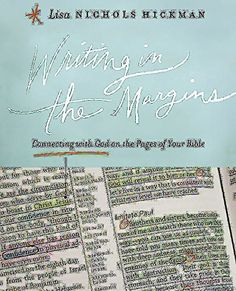Writing in the Margins: Connecting with God on the Pages of Your Bible by Lisa Nichols Hickman http://www.amazon.com/dp/1426767501/ref=cm_sw_r_pi_dp_PPUnwb1727Q6X