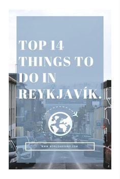 A Short Stay in Reykjavík • World Abound