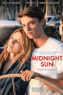 فيلم Midnight Sun 2018 مترجم اون لاين Sun Movies Midnight Sun