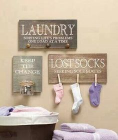 """Keep the Change"" ""Lost Socks"" ""Laundry Sorting Life's Problems One Load at a Time"" Laundry room signs Add Chalkboard? Maybe shelf with glass jars for clothes pins, detergent Laundry Sorting, Do It Yourself Inspiration, Do It Yourself Furniture, Diy Casa, Laundry Room Organization, Laundry Rooms, Laundry Decor, Laundry Area, Small Laundry"