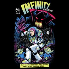"""""""Infinity Adventures"""" by Austin James Art is $10 today at ShirtPunch.com (02/06). #tshirt #BuzzLightyear #toystory #EmperorZurg"""