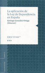 La aplicación de la Ley de Dependencia en España. Consejo Económico y Social, 2013