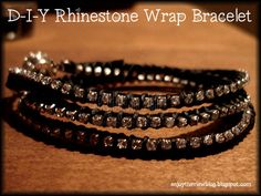{enjoy the view}: D-I-Y Rhinestone Wrap Bracelet