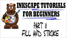 Fill and Stroke - Inkscape Tutorials for Beginners Part 11