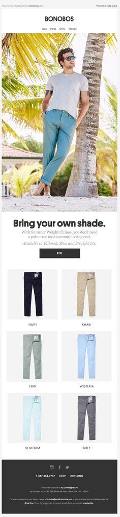 """Bonobos: письмо с темой  """"Hit Refresh"""". Яркий креатив про летние брюки, а далее в сетке просто варианты цветов. Хорошая и простая логика письма делает послание максимально понятным. #emailmatrix #emailmonitoring #design #emailmarketing #email"""