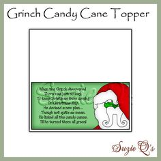 Grinch Candy Cane Toppers Digital Printables by SuzieQsCrafts