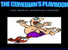 The Comedian's Playbook (Of the world's best jokes). The most hilarious jokes in the universe. Best Funny Jokes, Hilarious, African Jokes, We The Kings, Very Funny, Comedians, Lunch, City, Phone