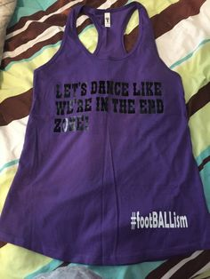 NEW Women s  - Let s Dance Like We re In the Endzone Sexy T- Shirt Purple