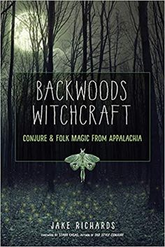 Buy Backwoods Witchcraft: Conjure & Folk Magic from Appalachia by Jake Richards, Starr Casas and Read this Book on Kobo's Free Apps. Discover Kobo's Vast Collection of Ebooks and Audiobooks Today - Over 4 Million Titles! Witchcraft Books, Hedge Witchcraft, Green Witchcraft, Magick Book, Occult Books, Witchcraft Supplies, Practical Magic, Book Of Shadows, The Conjuring