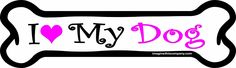 Imagine This 7-Inch by 2-1/4-Inch Car Magnet Pink Bones, I love My Dog *** See this great product. (This is an affiliate link and I receive a commission for the sales)