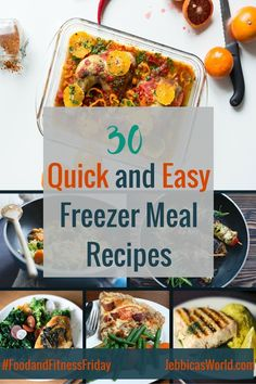 Check out these 30 quick and easy freezer meal recipes on Jebbica's World!