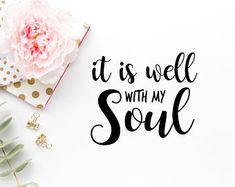 It Is Well With My Soul SVG - Bible Verse SVG - Bible Cut Files - Jesus SVG - Christian Cut Files - Cricut Cut Files - Criscut svg files
