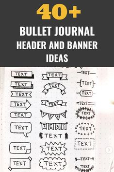 bullet journal The ultimate guide for any bullet journaler who wants to make beautiful spreads simply. This list breaks down TONS of bullet journal header and banner ideas One of the fa Bullet Journal Headers And Banners, Bullet Journal Banner, Bullet Journal Quotes, Bullet Journal Notebook, Bullet Journal Spread, Bullet Journal Inspo, Bullet Journal Doodles Ideas, Bullet Journal Layout Daily, Bullet Journals