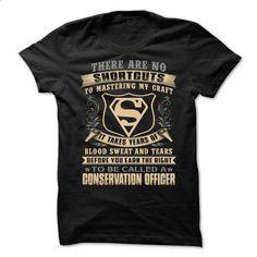 CONSERVATION OFFICER - Super - #tee time #boyfriend sweatshirt. CHECK PRICE => https://www.sunfrog.com/No-Category/CONSERVATION-OFFICER--Super.html?68278