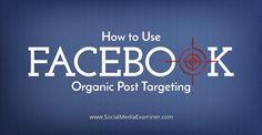 use organic post targeting