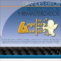 Grandes Éxitos Remezclados y Remasterizados: los Ángeles Azules by Los Ángeles Azules