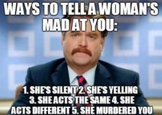 How to tell if a woman is mad at you