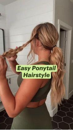 Work Hairstyles, Easy Hairstyles For Long Hair, Hairdos, Easy Ponytail Hairstyles, Summer Hairstyles, Cute Simple Hairstyles, Easy Hair Braids, Cute Easy Ponytails, Casual Updos For Long Hair