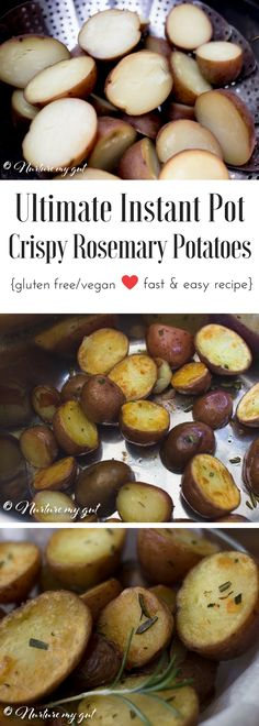 Ultimate Instant Pot Crispy Rosemary Roasted Potatoes –these easy pressure cooked potatoes are soft on the inside and crispy and flavorful on the outside! A fabulous and easy recipe that is guaranteed to be a hit at brunch or dinner. Everything can be done in the Instant Pot, this recipe is completely hassle free! Gluten free, vegan, Whole30 friendly.