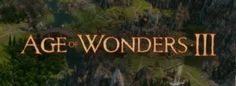 Age Of Wonders 3 Reveals Archdruid Class and Random Generated Maps