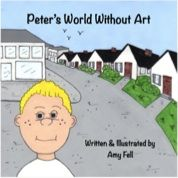 Can you imagine your world without art? Peter and his family live in a world where there is no art. Find out how Peter feels about this and how it effects his life and everything around him. Discover how Peter changes all this. Author's Note: Being an art teacher I wanted children to realize how art is so much a part of our lives, from the clothes we wear, to the car we drive, to how we decorate our homes. My third book shows children what their lives would be without art.