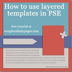 Scrapbook Lady tutorial: How to Use Layered Templates in PSE