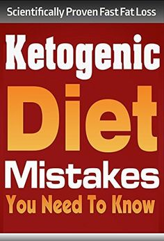 Ketogenic Diet: Ketogenic DIet Mistakes You Need To Know (ketogenic diet, ketogenic diet for weight loss, ketogenic diet for beginners, diabetes diet, paleo diet, anti inflammatory diet) by Sara Givens, http://www.amazon.com/dp/B00WRDSYSI/ref=cm_sw_r_pi_dp_EcACvb1P2EH8R