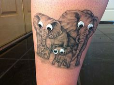 Googley eyed elephants tattoo?  - Laugh Roulette  haha this is hilarious!!