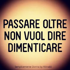 Emozioni e parole | Ritina80 Italian Quotes, Interesting Quotes, Keep In Mind, Beautiful Words, Reflection, Tattoo Quotes, Mindfulness, Thoughts, Motivation