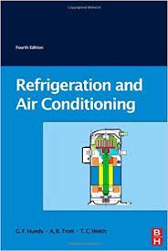 Refrigeration Air Conditioning And Heat Pumps G F Hundy A R