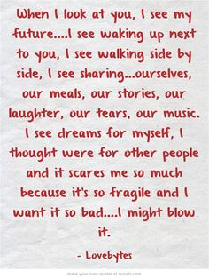 When I look at you. One Line Love Quotes, True Love Poems, Love My Wife Quotes, Flirty Quotes For Him, Quotes About Strength And Love, Soulmate Love Quotes, Love Quotes For Boyfriend, Love Yourself Quotes, Husband Quotes